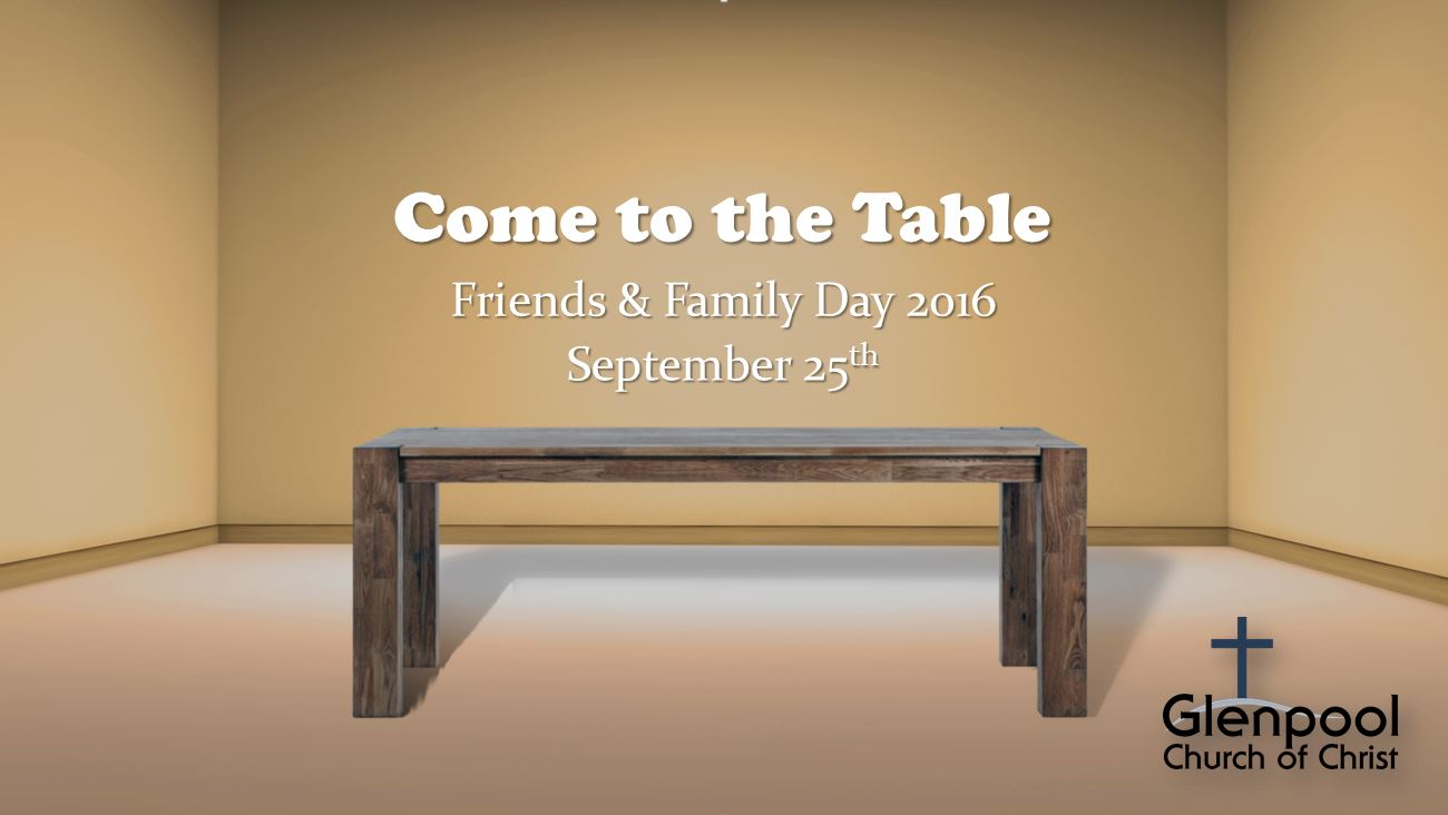 come to the table  friends  u0026 family day 2016