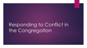 Responding to Conflict in the Congregation
