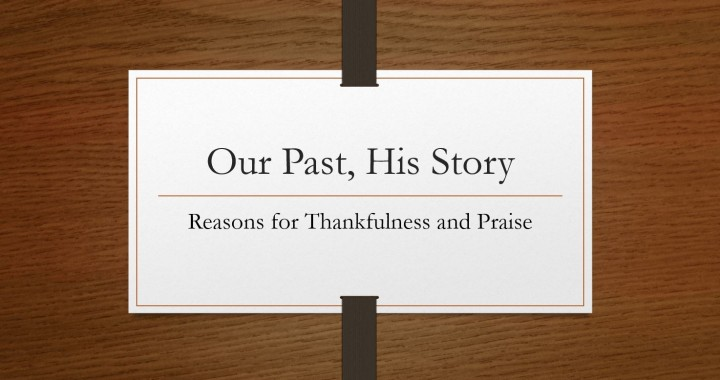 Our Past, His Story