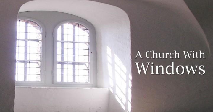 A Church With Windows