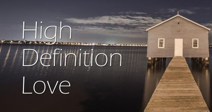 High Definition Love