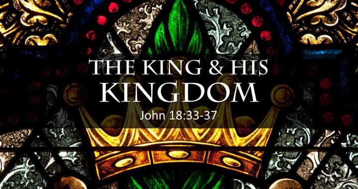 The King & His Kingdom