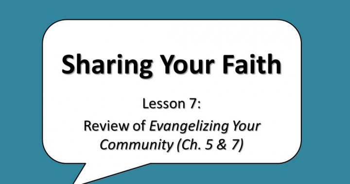 Sharing Your Faith – 7
