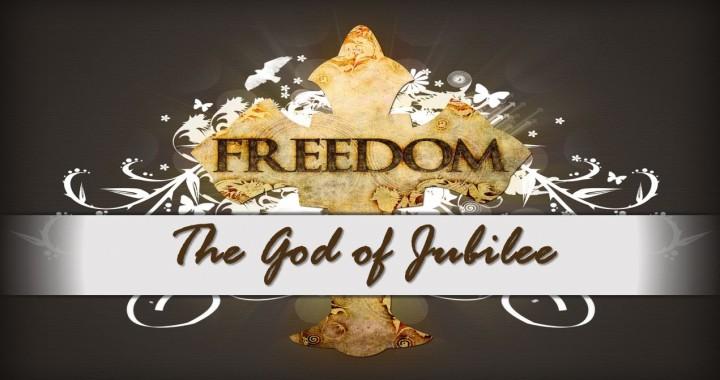 The God of Jubilee