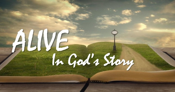 Alive In God's Story