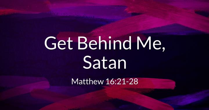 Get Behind Me, Satan