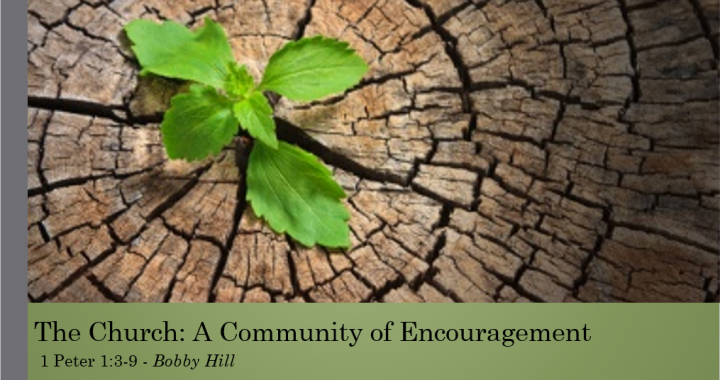 The Church: A Community of Encouragement